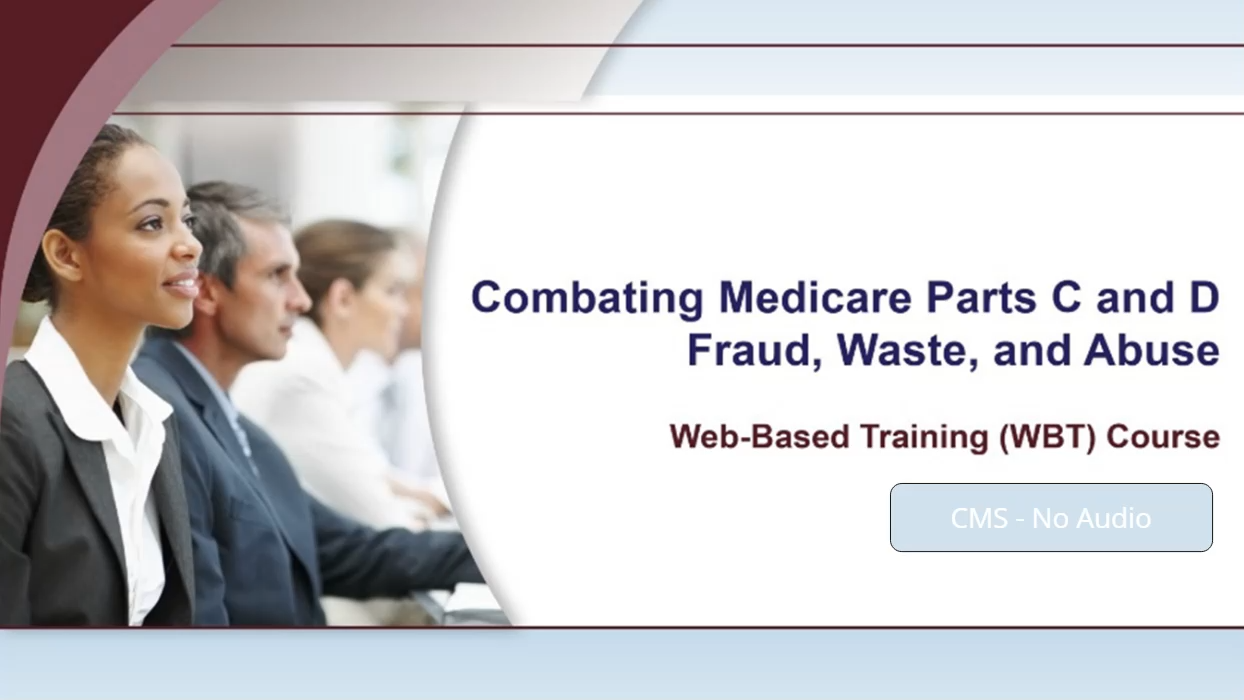 Combating Medicare Parts C and D Fraud, Waste, and Abuse