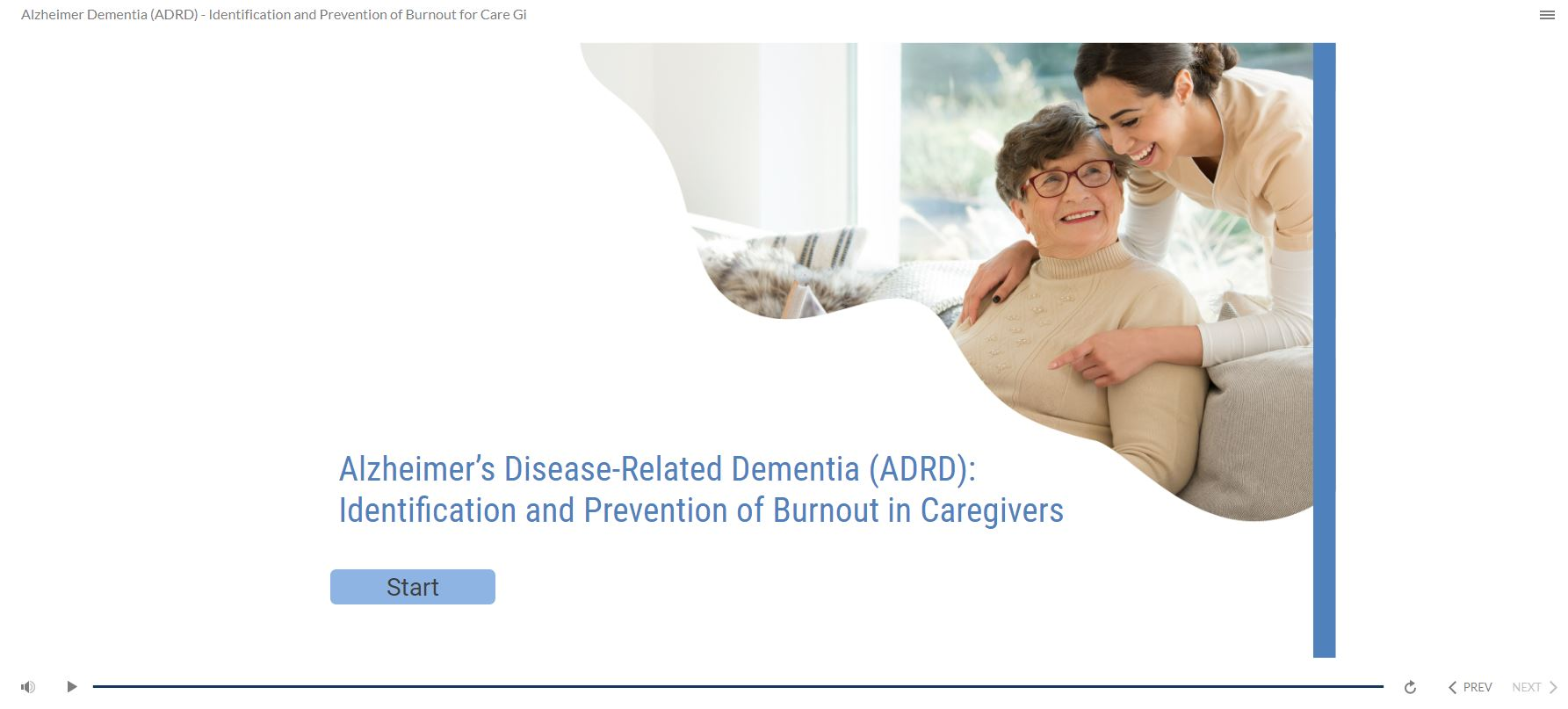 Alzheimer's Dementia (ADRD) – Identification and Prevention of Burnout for Care Givers