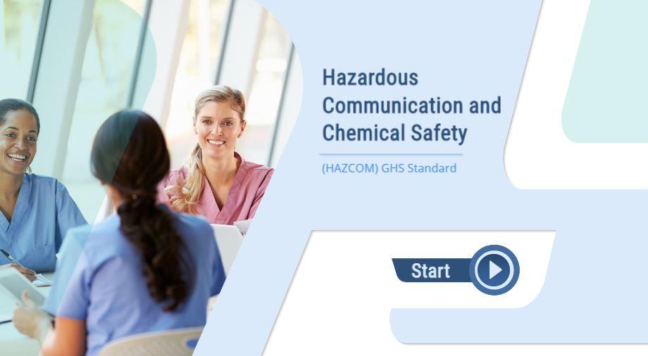 Hazardous Communication and Chemical Safety (HAZCOM) GHS Standard