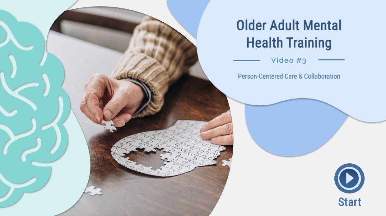 Older Adult Mental Health Training Video #1: Older Adult Mental Health Basics