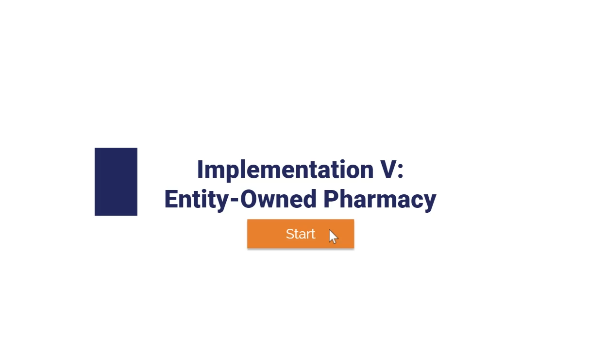 Apexus: Implementation V: Entity-Owned Pharmacy