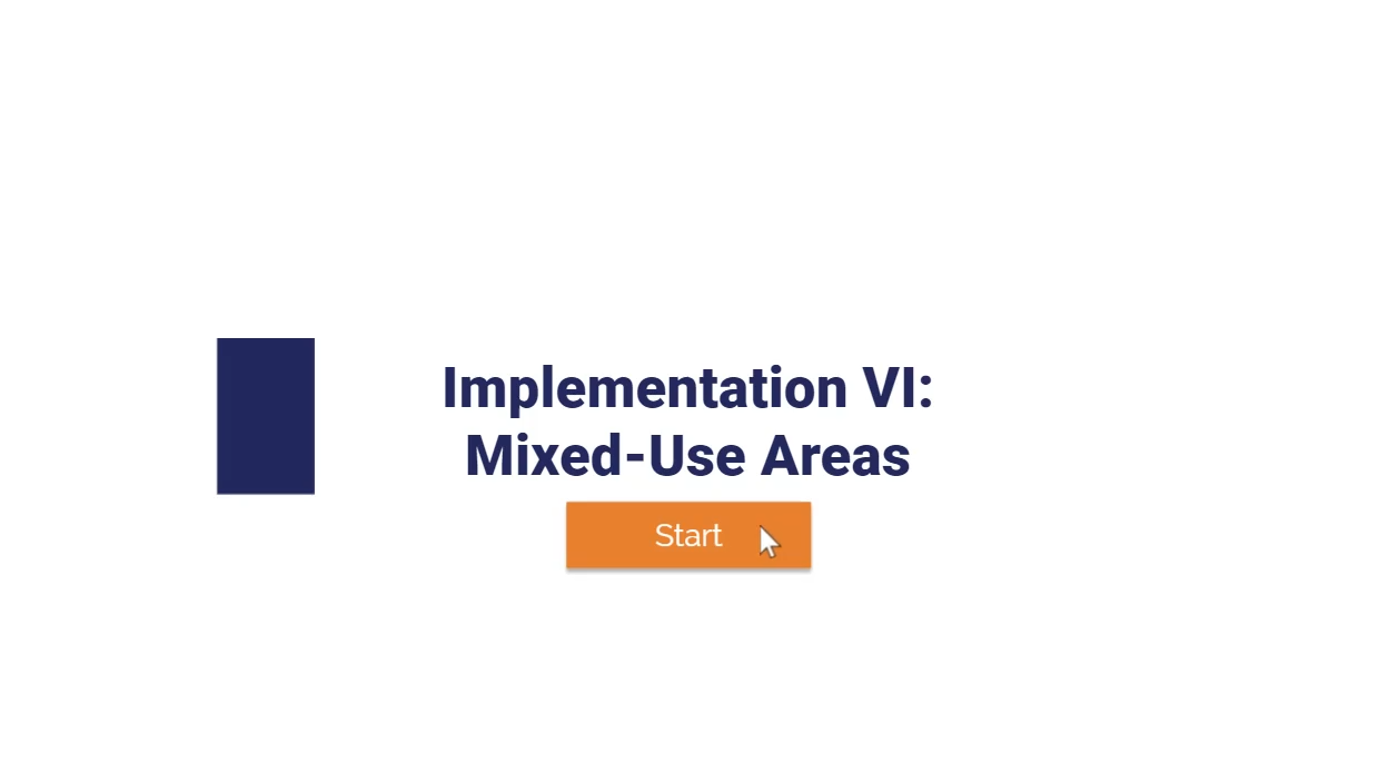 Apexus: Implementation VI: Mixed-Use Areas