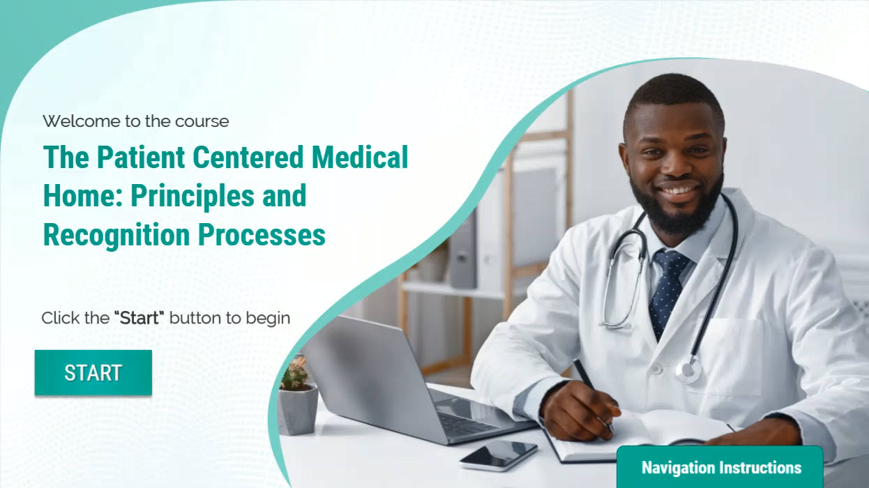 The Patient Centered Medical Home: Principles and Recognition Process