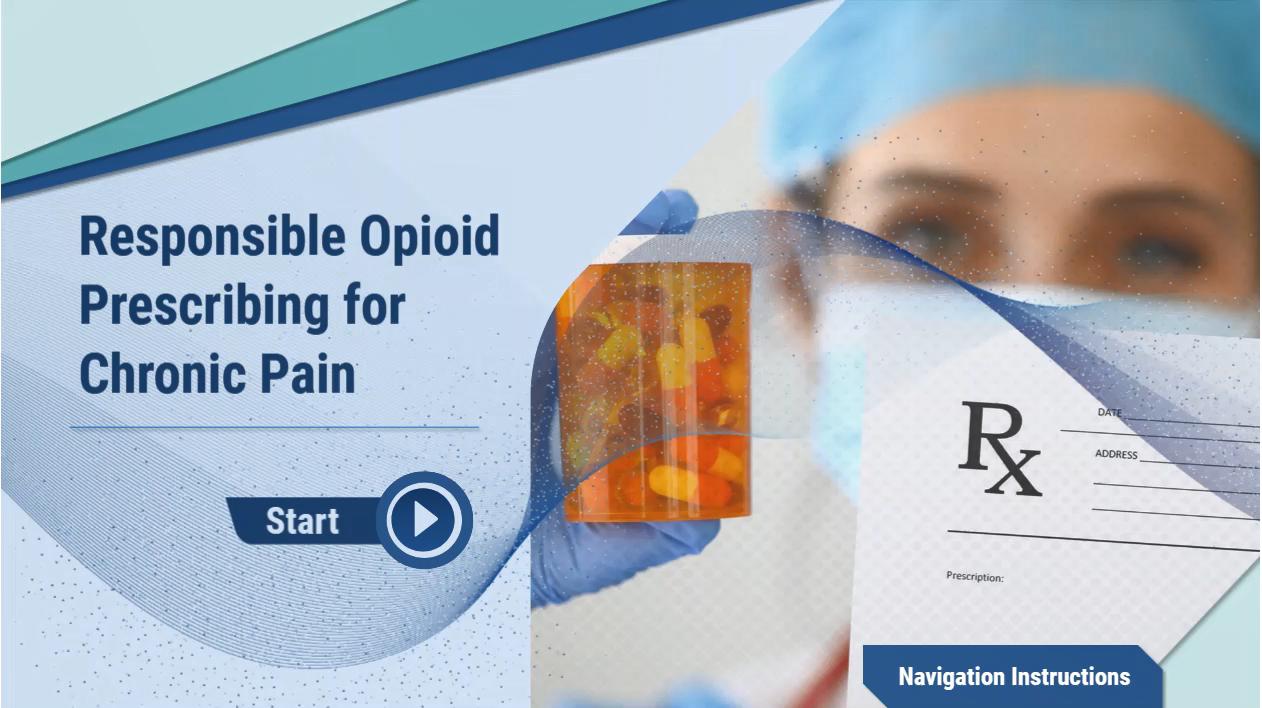 Responsible Opioid Prescribing for Chronic Pain