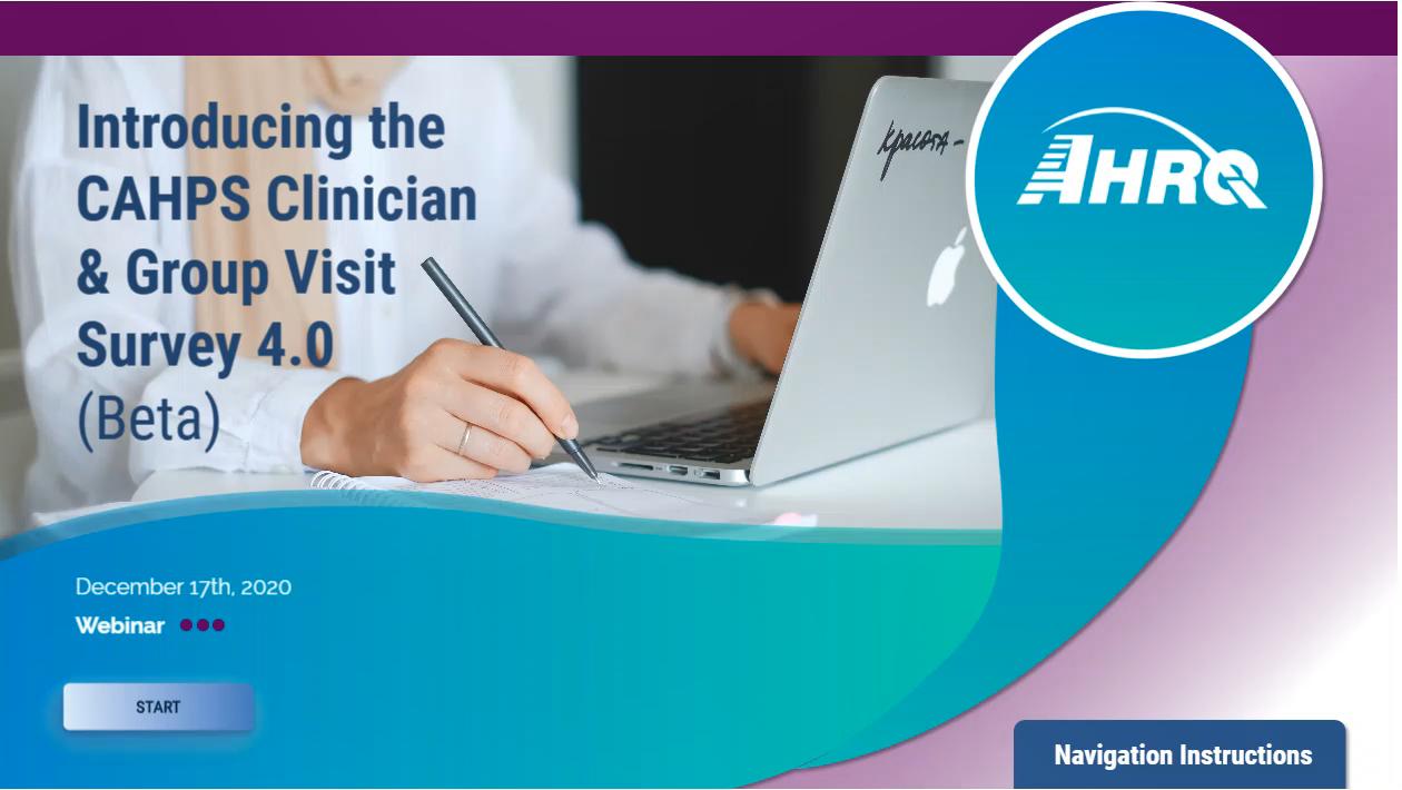 Introducing the CAHPS Clinician & Group Visit Survey 4.0