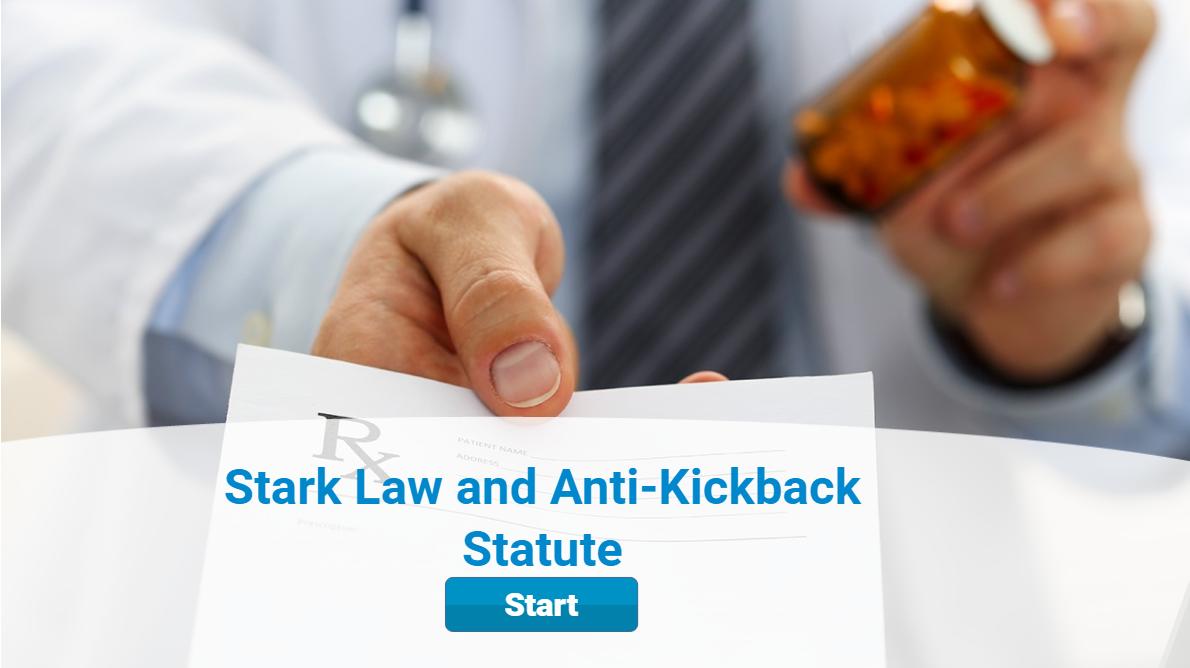 Stark Law and Anti-Kickback Statute