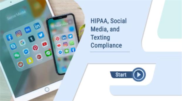 HIPAA, Social Media &Texting Compliance
